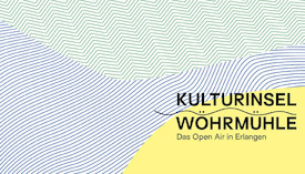Kulturinsel Wöhrmühle 2021