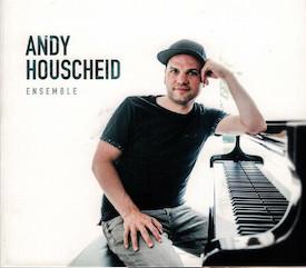 Andy Houscheid Ensemble