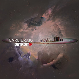Carl Craig - Detroit Love II