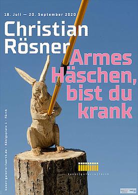 Armes Häschen bist du krank- Werke von Christian Rösner
