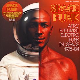 Space Funk - Afro Futurist Electro Funk in Space 1976-84
