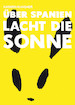 """Und Reihe """"Wie wir leben wollen"""": Podiumsgespräch: """"Hate Speech"""" und Lesung mit Comicbuchautorin Kathrin Klingner: """"Über Spanien lacht die Sonne"""""""
