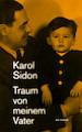 """Literatur Buchvorstellung und Gespräch mit Autor Karol Sidon: """"Traum von meinem Vater"""""""