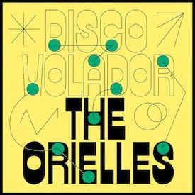 The Orielles - Disco Volador
