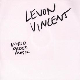 Levon Vincent - World Order Music