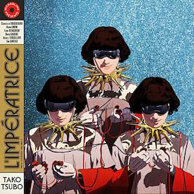 L Imperatrice - Tako Tsubo